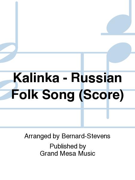 Kalinka - Russian Folk Song (Score)