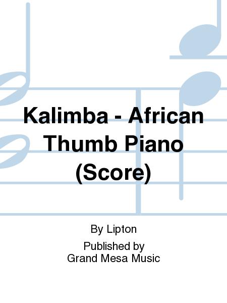 Kalimba - African Thumb Piano (Score)