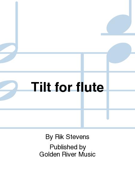 Tilt for flute