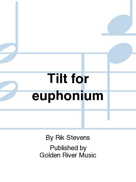 Tilt for euphonium
