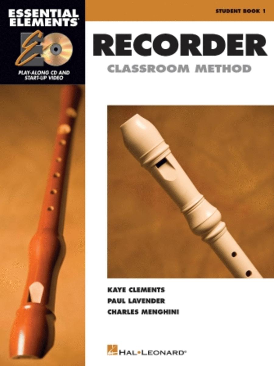 Essential Elements Recorder Classroom Method - Student Book 1