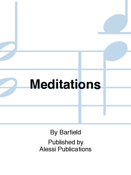 Meditations of Sound and Light