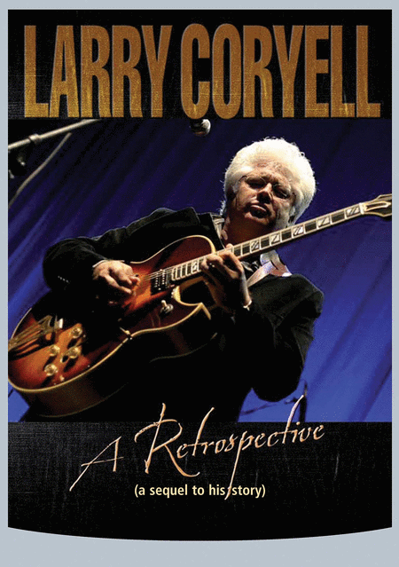 Larry Coryell - A Retrospective