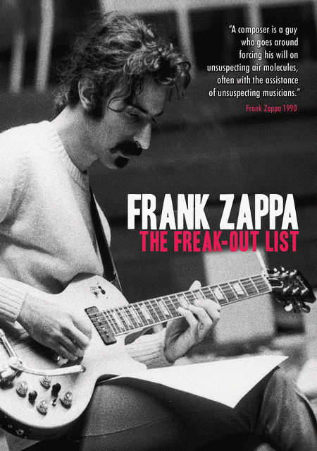 Frank Zappa - The Freak-Out List