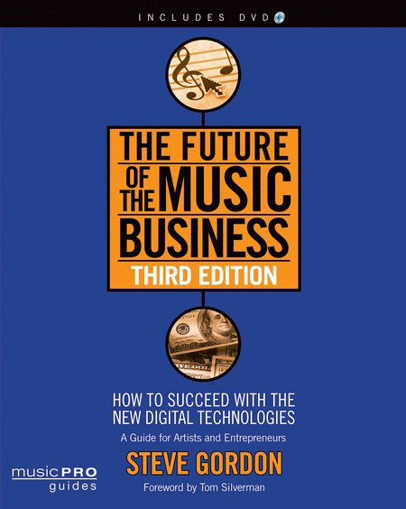 The Future of the Music Business - Third Edition