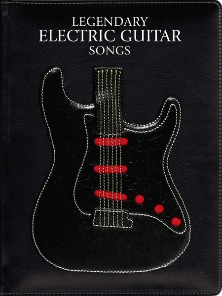 Legendary Electric Guitar Songs