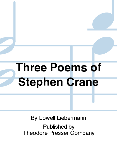 Three Poems of Stephen Crane