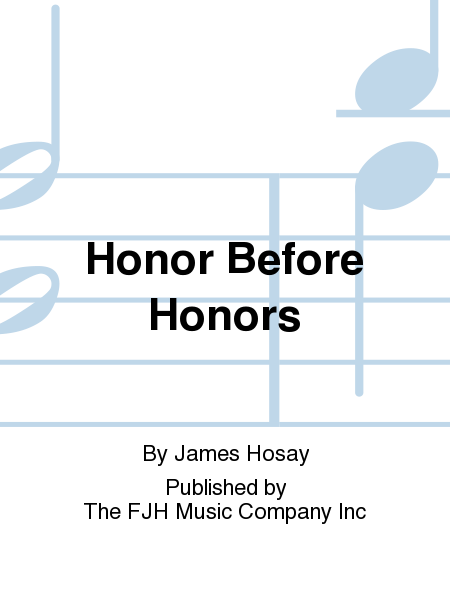 Honor Before Honors