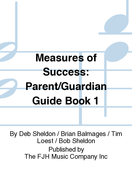 Measures of Success: Parent/Guardian Guide Book 1