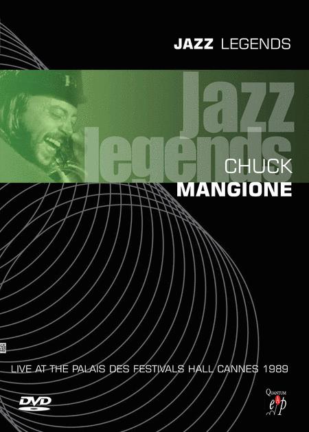 Chuck Mangione - Jazz Legends: Live