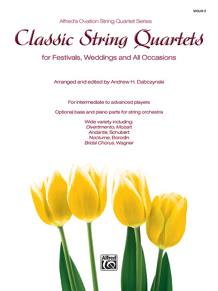 Classic String Quartets for Festivals, Weddings, and All Occasions