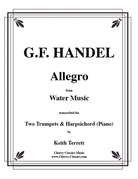 Allegro from the 'Water Music' for Two Trumpets