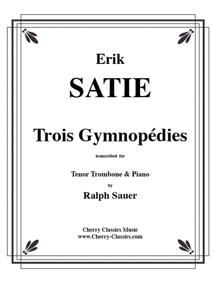 Trois Gymnopedie for Trombone & Piano
