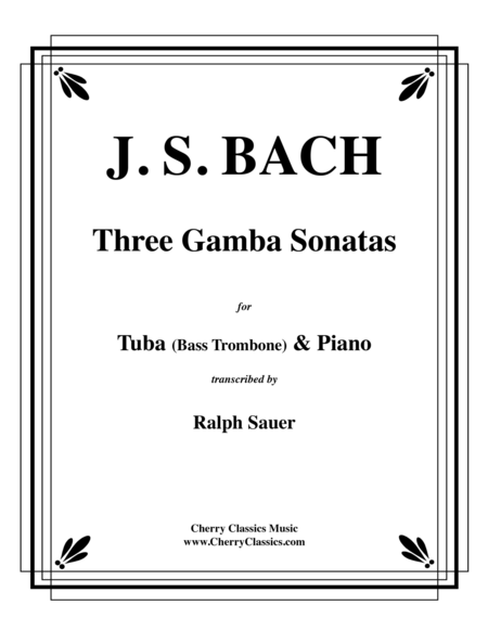 Three Gamba Sonatas for Tuba/Bass Trombone