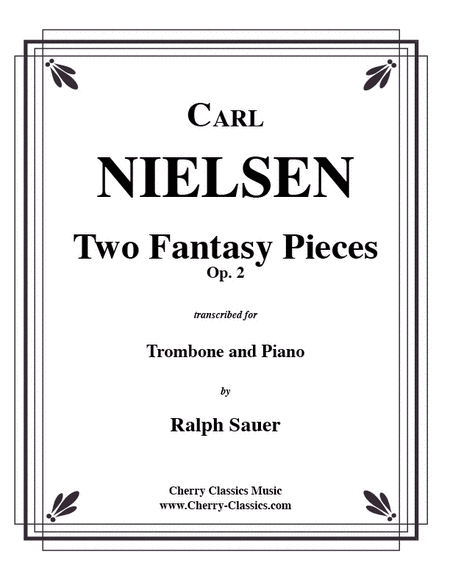 Two Fantasy Pieces, Op. 2 for Trombone & Piano