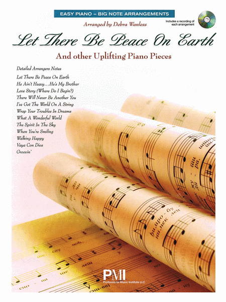 Let There Be Peace On Earth and Other Uplifting Piano Pieces