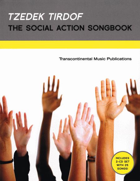 Tzedek Tirdof - The Social Action Songbook