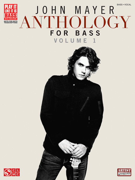 John Mayer Anthology for Bass - Volume 1