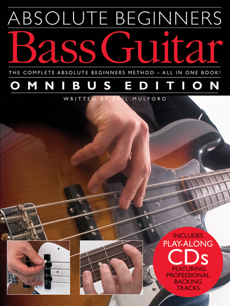 Absolute Beginners Bass Guitar - Omnibus Edition