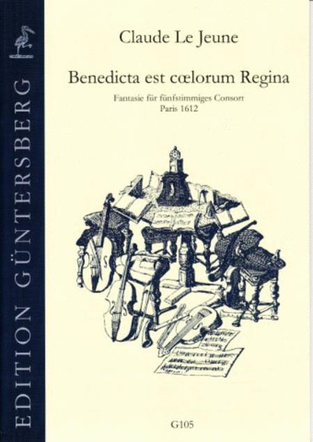 Benedicta est coelorum Regina