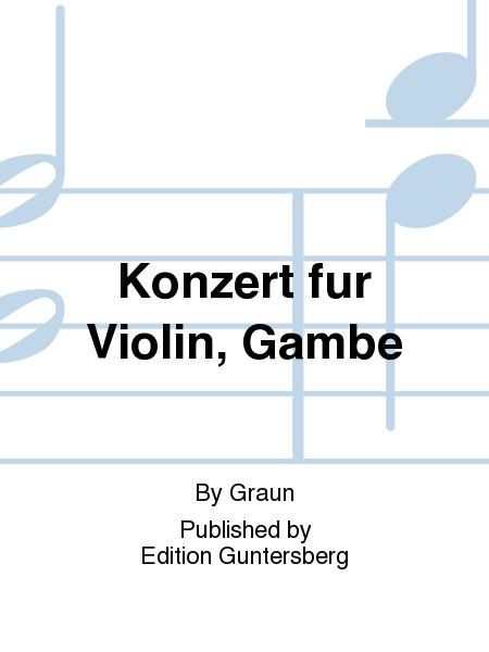 Konzert fur Violin, Gambe
