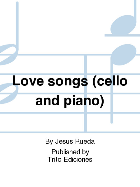 Love songs (cello and piano)