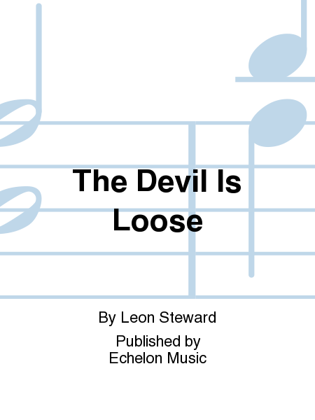 The Devil Is Loose