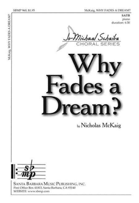 Why Fades a Dream?