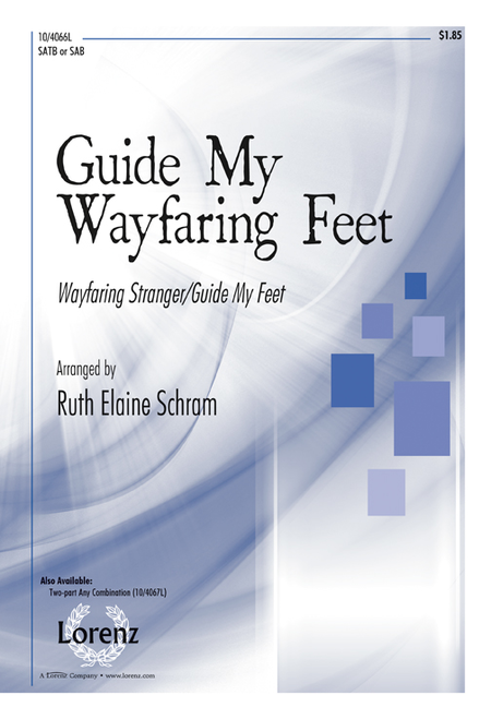 Guide My Wayfaring Feet