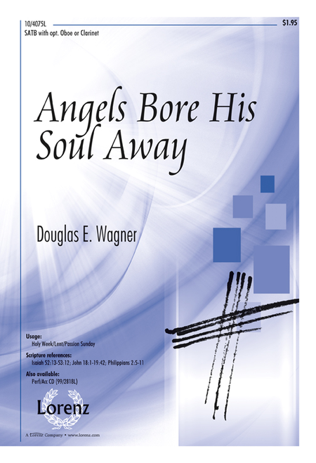 Angels Bore His Soul Away