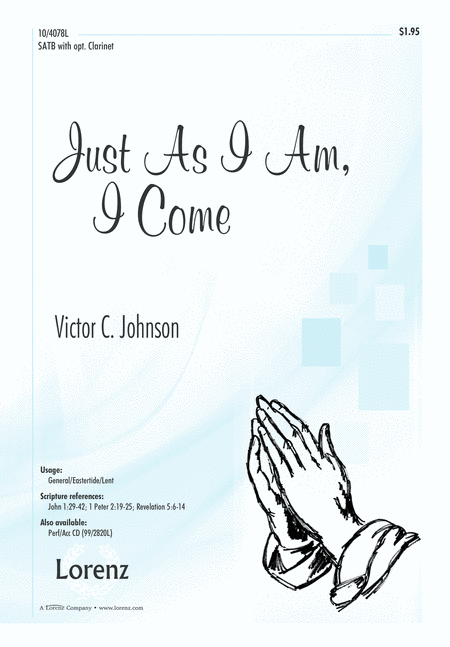 Just As I Am, I Come