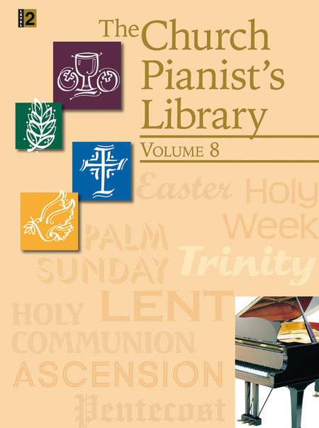 The Church Pianist's Library, Vol. 8
