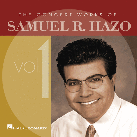 The Concert Works of Samuel R. Hazo - Volume 1