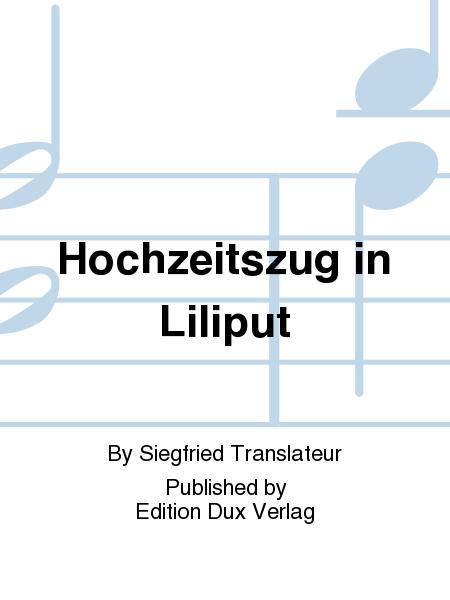 Hochzeitszug in Liliput