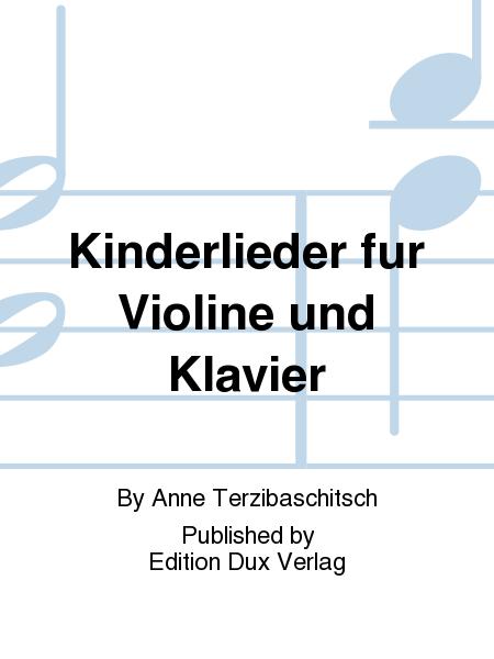 Kinderlieder fur Violine und Klavier