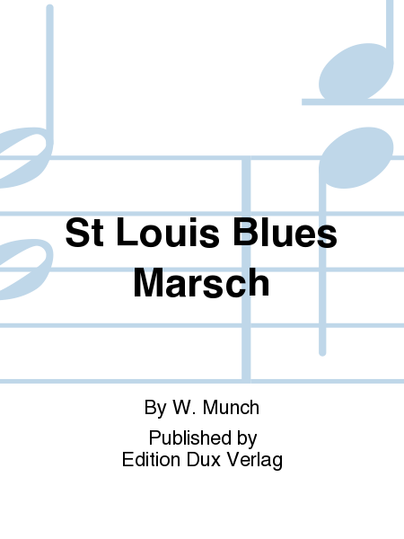 St Louis Blues Marsch