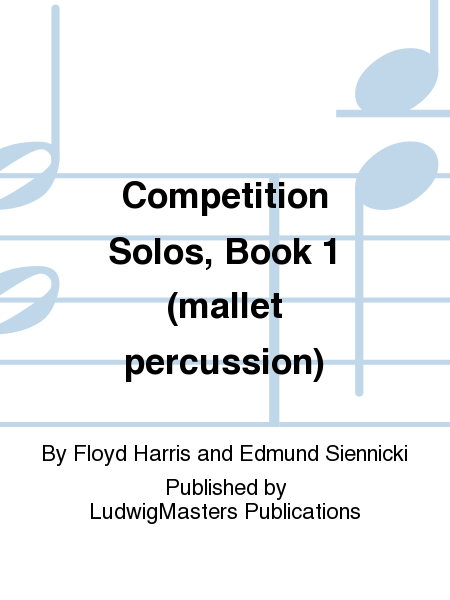 Competition Solos, Book 1 (mallet percussion)