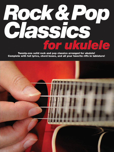 Rock & Pop Classics for Ukulele