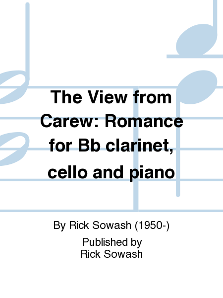 The View from Carew: Romance for Bb clarinet, cello and piano