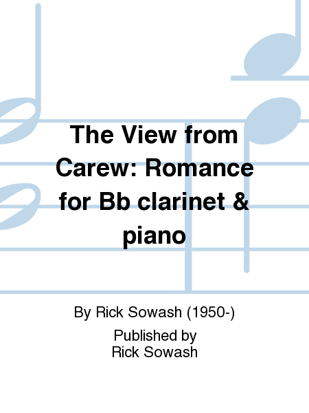 The View from Carew: Romance for Bb clarinet & piano
