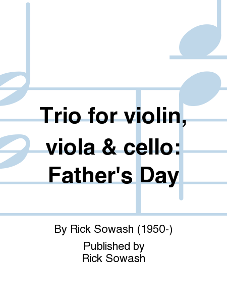 Trio for violin, viola & cello: Father's Day