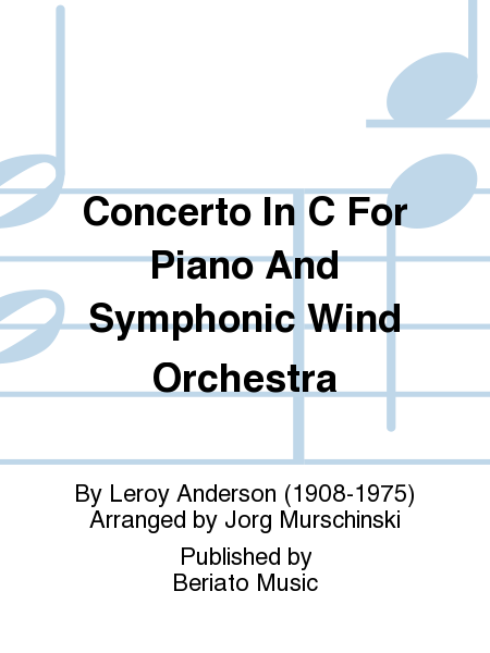 Concerto In C For Piano And Symphonic Wind Orchestra