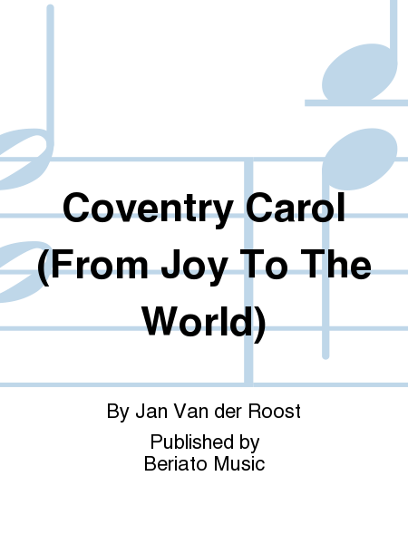 Coventry Carol (From Joy To The World)