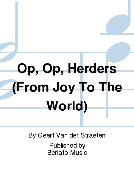 Op, Op, Herders (From Joy To The World)