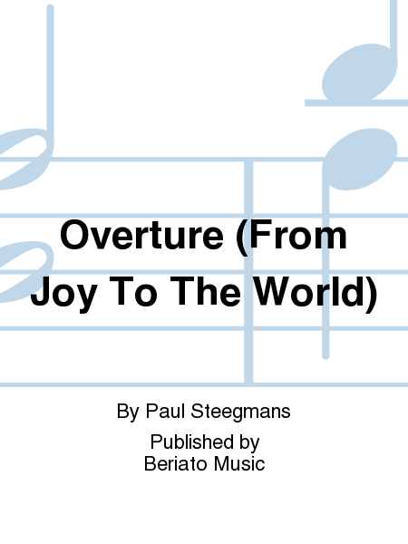 Overture (From Joy To The World)