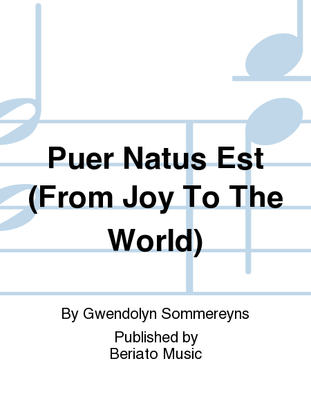 Puer Natus Est (From Joy To The World)