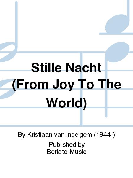 Stille Nacht (From Joy To The World)