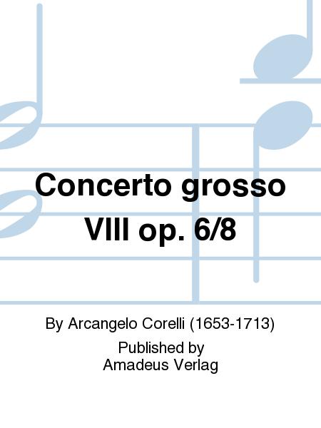 Concerto grosso VIII op. 6/8