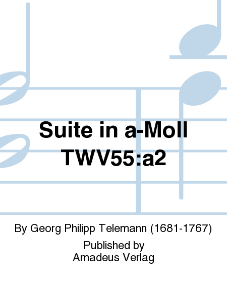 Suite in a-Moll TWV55:a2