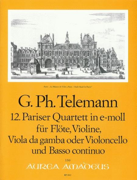12th Paris Quartet E minor TWV 43:e4